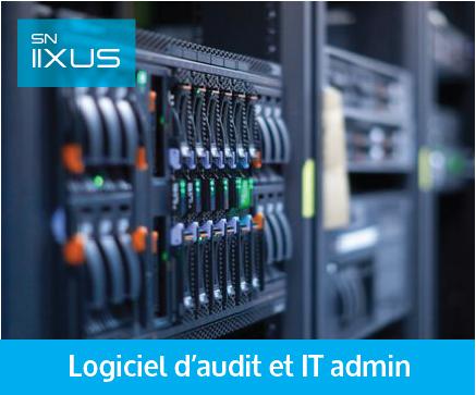 Logiciel d'audit et gestion IT - IIXUS